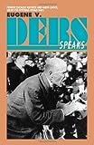 Eugene V. Debs Speaks, Eugene V. Debs, 0873481321
