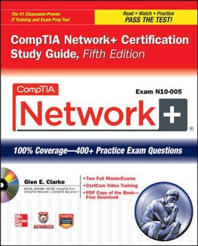 CompTIA Network+ Certification Study Guide, 5th Edition (Exam N10-005) (CompTIA Authorized) (Server Plus Certification)