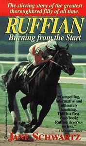 Ruffian Burning From The Start Book By Jane Schwartz