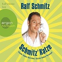 Schmitz' Katze Hörbuch von Ralf Schmitz Gesprochen von: Ralf Schmitz