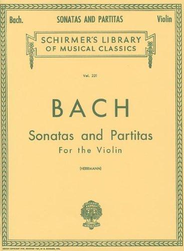 Sonatas and Partitas: Violin Solo (Schirmer's Library of Musical Classics)