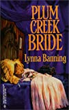 Plum Creek Bride, Lynna Banning, 0373290748
