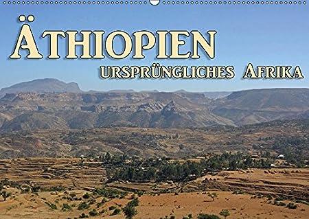 Äthiopien, ursprüngliches Afrika (Wandkalender 2019 DIN A3 quer): Äthiopien, grandiose Landschaften (Monatskalender, 14 Seiten ) (CALVENDO Orte) Birgit Seifert Äthiopien 3669421114 Ostafrika