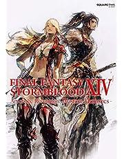 FINAL FANTASY XIV STORMBLOOD ART OF REVOLUTION WESTERN: Stormblood -- The Art of the Revolution -Western Memories-