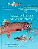Inland Fishes of Washington, Richard S. Wydoski and Richard R. Whitney, 0295983388