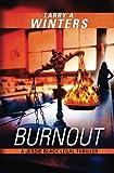 Burnout (A Jessie Black Legal Thriller)