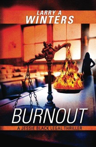 Download Burnout (A Jessie Black Legal Thriller) pdf epub