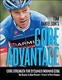 Tom Danielson's Core Advantage: Core Strength for