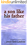 A Son Like His Father: A Brathius Short Story