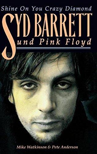 Syd Barrett & Pink Floyd - Shine On You Crazy Diamond (Biografie): Buch