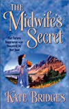 The Midwife's Secret, Kate Bridges, 0373292449