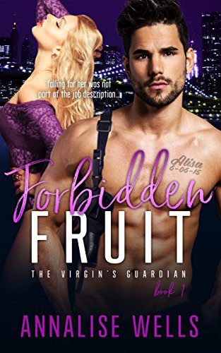 Forbidden Fruit (The Virgin's Guardian Book 1) ()