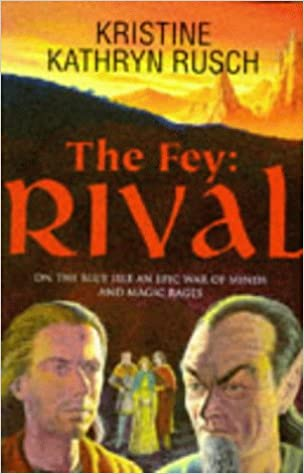The Fey: Rival