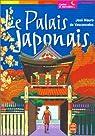 Le Palais japonais par Vasconcelos