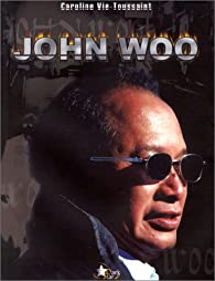 John Woo par Caroline Vié