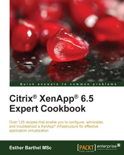 Citrix XenApp 6.5 Expert Cookbook Epub