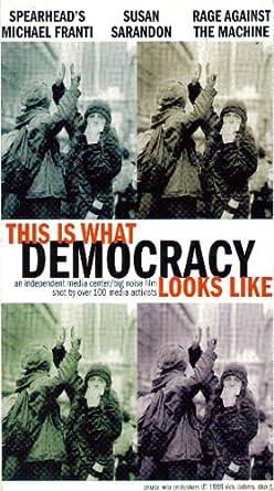 This Is What Democracy Looks Like >> Amazon Com This Is What Democracy Looks Like An Independent Media