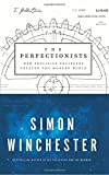 Download [By Simon Winchester ] The Perfectionists: How Precision Engineers Created the Modern World (Hardcover)【2018】 by Simon Winchester (Author) (Hardcover) in PDF ePUB Free Online