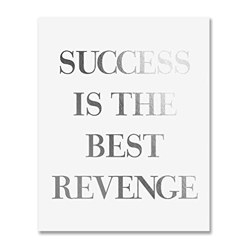 Amazoncom Success Is The Best Revenge Silver Foil Art Print