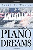 Piano Dreams, David Waples, 0595330134