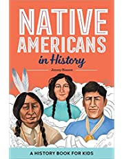 Native Americans in History: A History Book for Kids