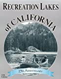 Recreation Lakes of California, Diane Dirksen and James Dirksen, 0943798205