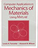 img - for Computer Applications in Mechanics of Materials using MATLAB book / textbook / text book