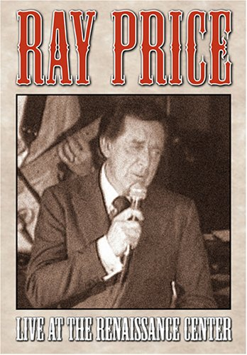 Ray Price: Live at the Renaissance Center by MUSIC VIDEO DISTRIBUTORS