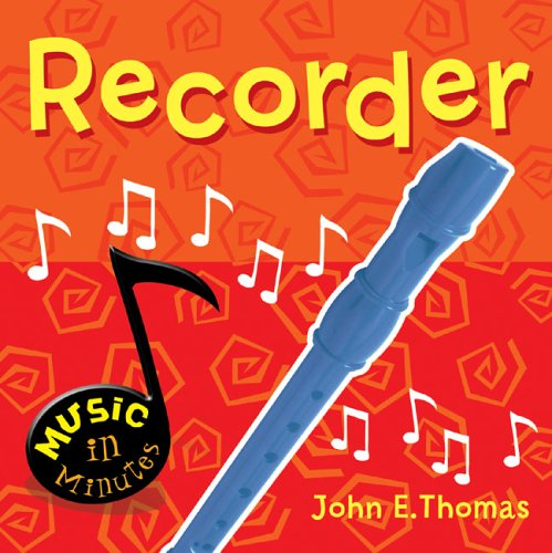 Music in Minutes: Recorder