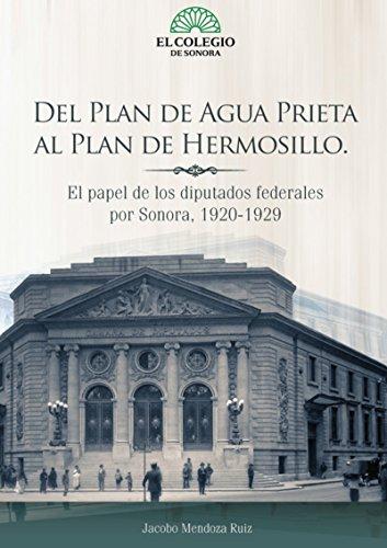 Amazon.com: Del plan de Agua Prieta al plan de Hermosillo ...
