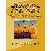 Vol 3. Descendants of Richard Williston (Willis) - Virginia to North Carolina