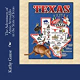 The Adventures of Arnie Armadillo in the State of Texas, Kathy Gause, 148957722X