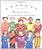 The Great Silent Grandmother Gathering, Sharon Mehdi, 0670034606