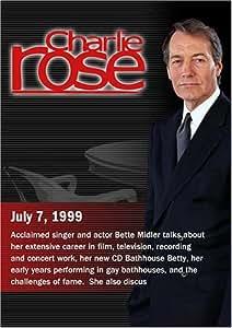 Charlie Rose with Bette Midler (July 7, 1999)