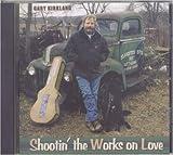 Shootin' the Works on Love