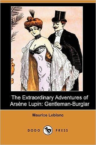 Amazon.fr - The Extraordinary Adventures of Arsene Lupin: Gentleman-Burglar  - LeBlanc, Maurice - Livres