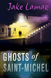 Ghosts of Saint-Michel (American Mysteries in Paris)