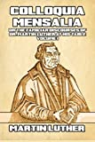 download ebook colloquia mensalia: or the familiar discourses of dr. martin luther at his table (table talk) (volume 1) by dr. martin luther (2015-02-21) pdf epub