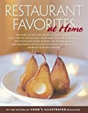 Restaurant Favorites at Home, Cook's Illustrated Magazine Editors, 0936184671