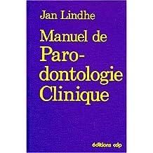 Manuel de Parodontologie Clinique