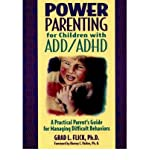 img - for Power Parenting for Children with ADD/ADHD: A Practical Parent's Guide for Managing Difficult Behaviors (Paperback) - Common book / textbook / text book