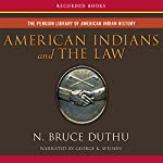 American Indians and the Law | Bruce Duthu