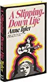 A Slipping down Life, Anne Tyler, 0394445732