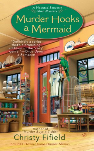 Murder Hooks a Mermaid (Haunted Souvenir Shop Book 2)