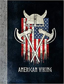 American Viking Valhalla Celtic Roots Symbol Usa America Flag Helmet Men Gifts Composition Notebook Journal College Ruled Lined 100 Pages Line Paper 7 44 X9 69 Books Stylesyndikat 9781725899612 Amazon Com Books