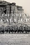 img - for The Great Call-Up: The Guard, the Border, and the Mexican Revolution book / textbook / text book