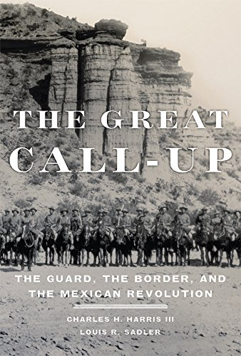 Oklahoma National Guard - The Great Call-Up: The Guard, the Border, and the Mexican Revolution
