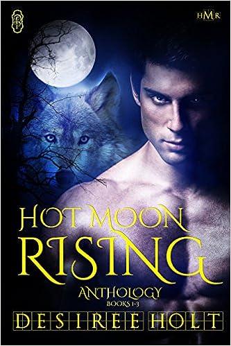 Hot Moon Rising: Volume 1