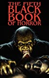 img - for The Fifth Black Book of Horror book / textbook / text book
