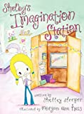 Shelby's Imagination Station, Shelley Sleeper, 0985362138